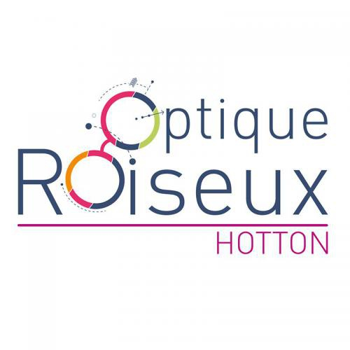 Optique Roiseux - Hotton